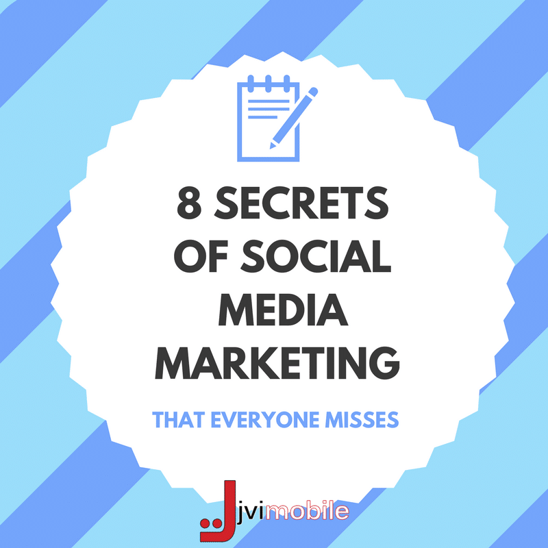 8 Secrets of Social Media Marketing That Everyone Misses