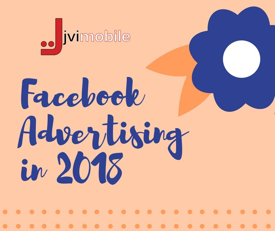 Want More Prospects? Here's How Facebook Advertising Will Evolve in 2018