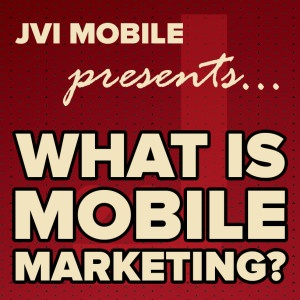 Mobile Marketing 101 - Free Webinar