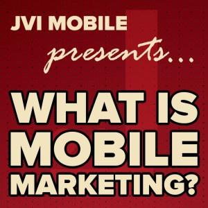 Mobile Marketing 101 - Free Webinar
